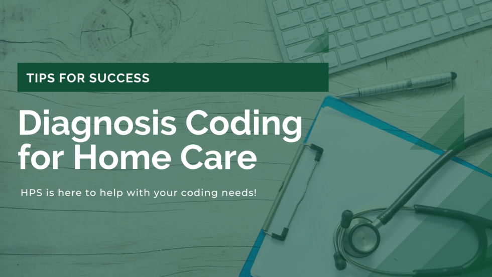 Diagnosis Coding for Home Care